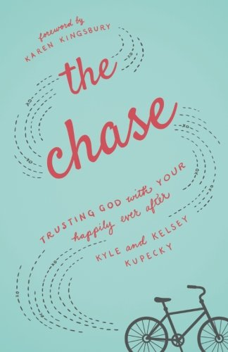 the-chase-trusting-god-with-your-happily-ever-after