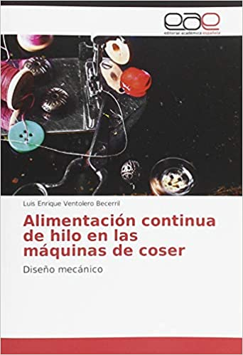 Alimentación continua de hilo en las máquinas de coser (Spanish) Paperback