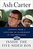 img - for Inside the Five-Sided Box: Lessons from a Lifetime of Leadership in the Pentagon book / textbook / text book