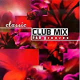 Classic Club Mix: R&B Grooves for sale  Delivered anywhere in USA