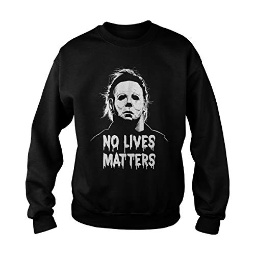 Poogky Unisex Michael Myers No Lives Matter Sweatshirt (L, Black)]()
