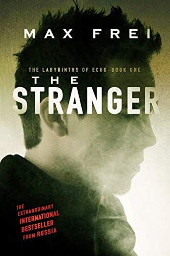 The Stranger (The Labyrinths of Echo, Book 1)