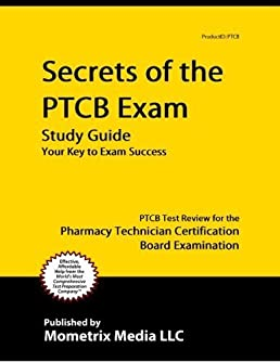 secrets of the ptcb exam study guide ptcb test review for the rh amazon com Online PTCB Study Sheet Secrets of the PTCB Exam