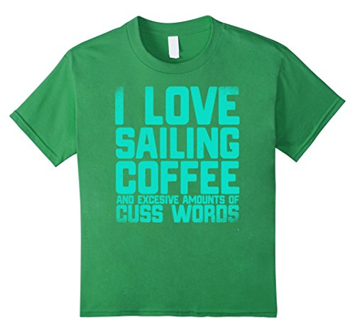 Kids I Love Sailing Coffee Cuss Words Sailboat Boat Sand Sailor 10 Grass (Sand Love Grass)