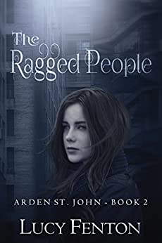 The Ragged People (Arden St John Book 2) by [Fenton, Lucy]