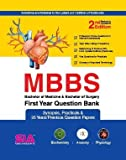 MBBS First Year Question Bank Synopsis Practicals & 35 Year Previous Question Papers 2ED