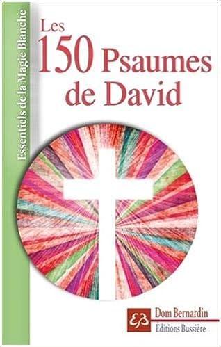 Les 150 Psaumes