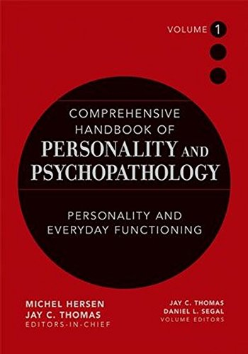 Comprehensive Handbook of Personality and Psychopathology , Personality and Everyday Functioning (Volume 1)