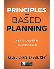 Principles Based Planning: A Better Approach to Financial Planning