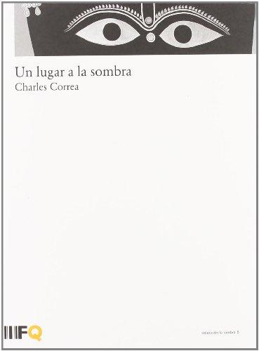 Descargar Libro Lugar A La Sombra, Un Charles Correa