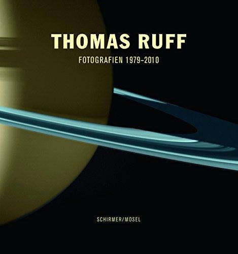 Thomas Ruff: Photographs 1979-2011 by Schirmer Mosel