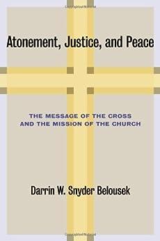 Atonement Justice Peace Message Mission ebook