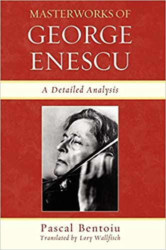 Masterworks of George Enescu: A Detailed Analysis