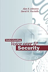 Understanding Voice over Ip Security (Artech House Telecommunications Library)