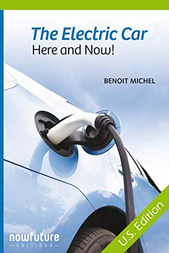 The electric car, here and now!: US Edition