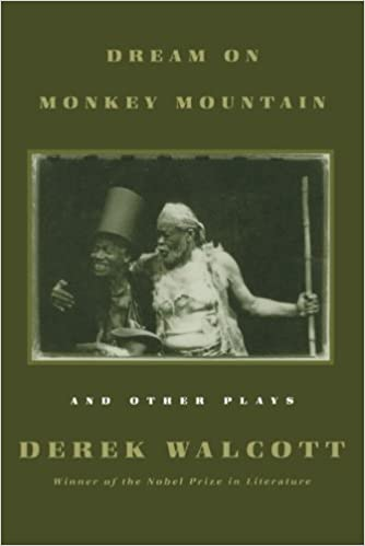 Dream on Monkey Mountain and Other Plays by Derek Walcott (1971-01-01)