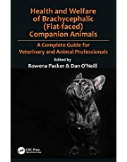 Health and Welfare of Brachycephalic (Flat-faced) Companion Animals: A Complete Guide for Veterinary and Animal Professionals