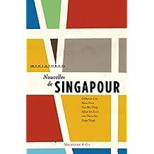 Nouvelles de Singapour: Récits de voyage (Miniatures t. 8) (French Edition)