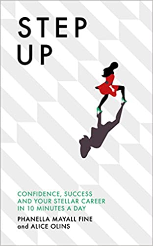 Step Up: Confidence, success and your stellar career in 10 minutes a