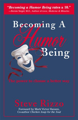 Becoming A Humor Being: The Power to Choose a Better Way ebook