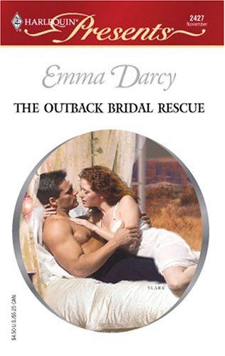 Bridal Knight (The Outback Bridal Rescue (Outback Knights) (Harlequin Presents # 2427))