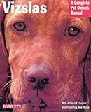 """""""Vizslas (Complete Pet Owner's Manual)"""" av Chris C. Pinney"""