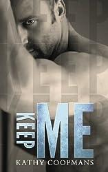 Keep Me (Shelter Me) (Volume 3)