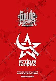 Star Marx : le guide de voyage de l'aventurier des mondes imaginaires