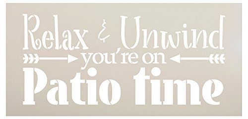 Relax & Unwind You're On Patio Time Stencil by StudioR12 | Reusable Mylar Template | Use for Painting Wood Signs | Use on a Wall, Canvas and Boards - Deck ()