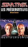 Les Préservateurs par Shatner