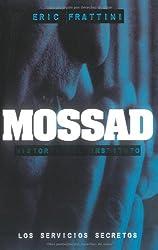 MOSSAD, HISTORIA DEL INSTITUTO