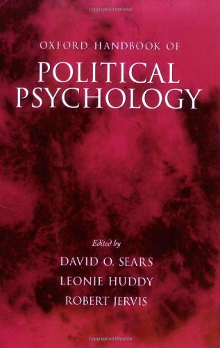Oxford Handbook of Political Psychology (Oxford Handbooks)