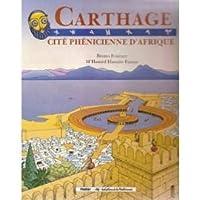 Carthage : Cite phenicienne d'afrique