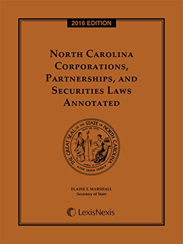 North Carolina Corporations, Partnerships and Securities Laws Annotated, 2016 Edition pdf