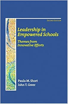 Book Leadership in Empowered Schools: Themes from Innovative Efforts (2nd Edition)