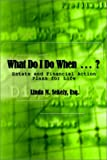 What Do I Do When?, Linda M. Sekely, 1403308683