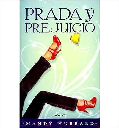 Prada y prejuicio / Prada & Prejudice (Paperback)(Spanish) - Common