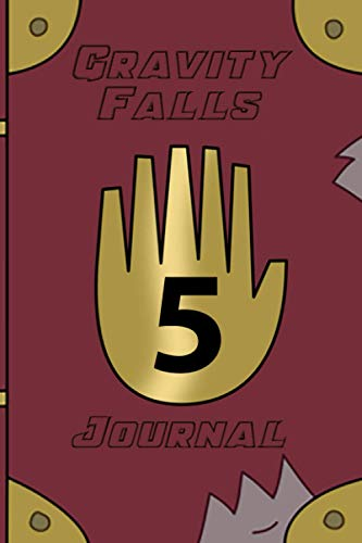 Gravity Falls Journal 4: Gravity falls series fans diary | 119 Pages Ultimate journaling notebook Perfect for people who loves watching Gravity Falls | Gravity falls 1 2 & 3