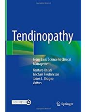 Tendinopathy: From Basic Science to Clinical Management