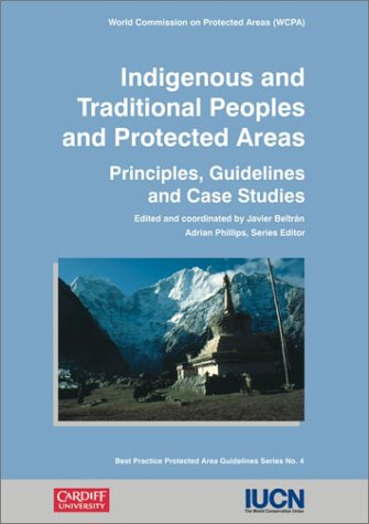 Indigenous and Traditional Peoples and Protected Areas: Principles, Guidelines, and Case Studies (Berlitz Kids Love to Learn) ()