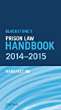 Blackstone's Prison Law Handbook 2014-2015