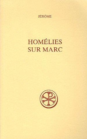 Read Online homelies sur marc PDF