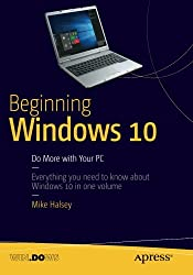 Beginning Windows 10: Do More with Your PC
