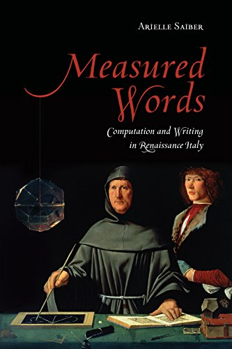 Measured Words: Computation and Writing in Renaissance Italy (Toronto Italian Studies)