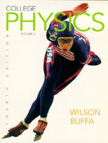 College Physics, Volume 1 (4th Edition)