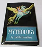 img - for MYTHOLOGY: Timeless Tales of Gods and Heroes book / textbook / text book