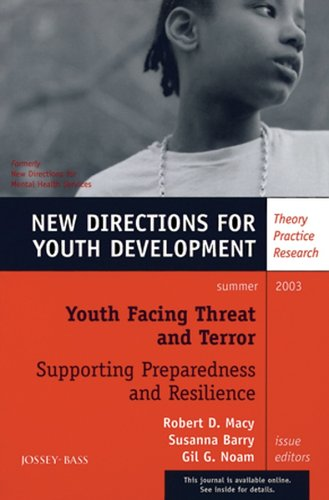 Youth Facing Threat and Terror: Supporting Preparedness and Resilience: New Directions for Youth Development, No. - Directions Macys