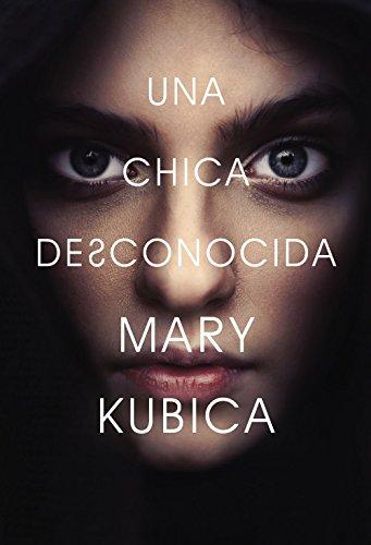 Una chica desconocida: Una novela (Spanish Edition)