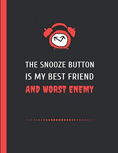 (The Snooze Button Is My Best Friend And Worst Enemy: 2 Year Weekly Office Planner, January 2020 - December 2021 Calendar)