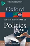 The Concise Oxford Dictionary of Politics, Iain McLean and Alistair McMillan, 0199205167